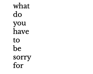 what do you have to be sorry for