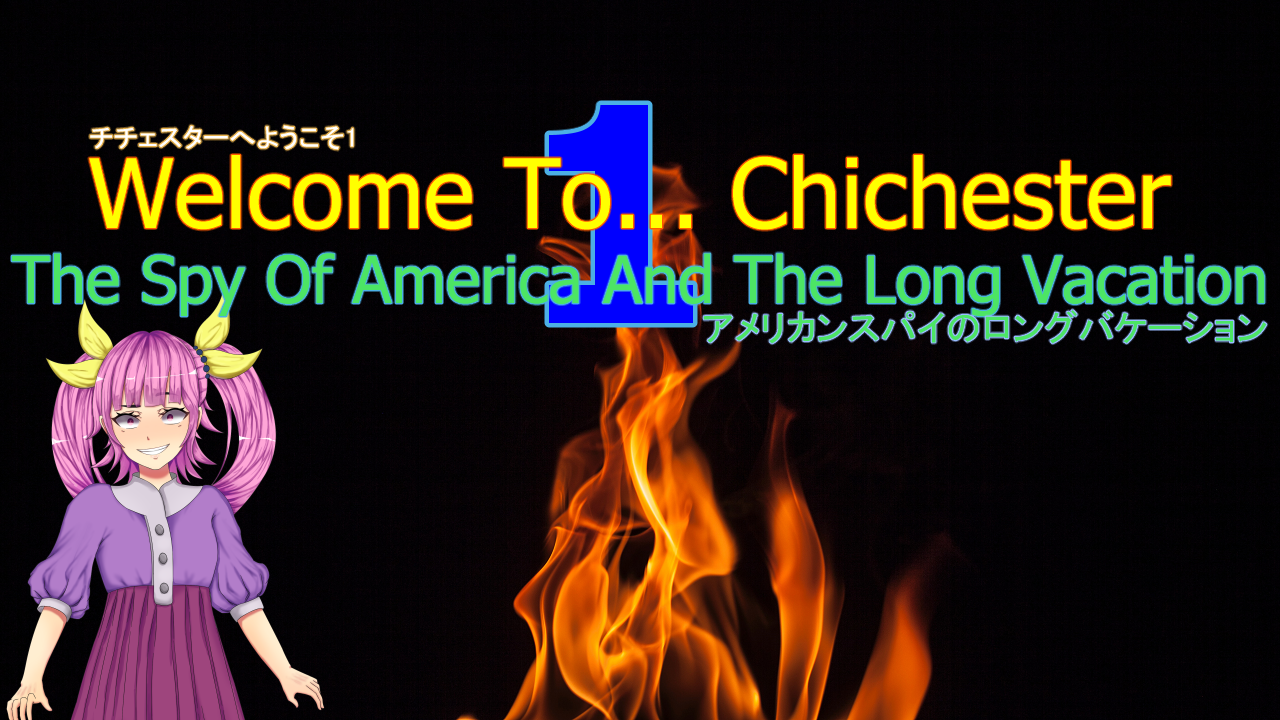 Welcome To... Chichester Redux : The Spy Of America And The Long Vacation