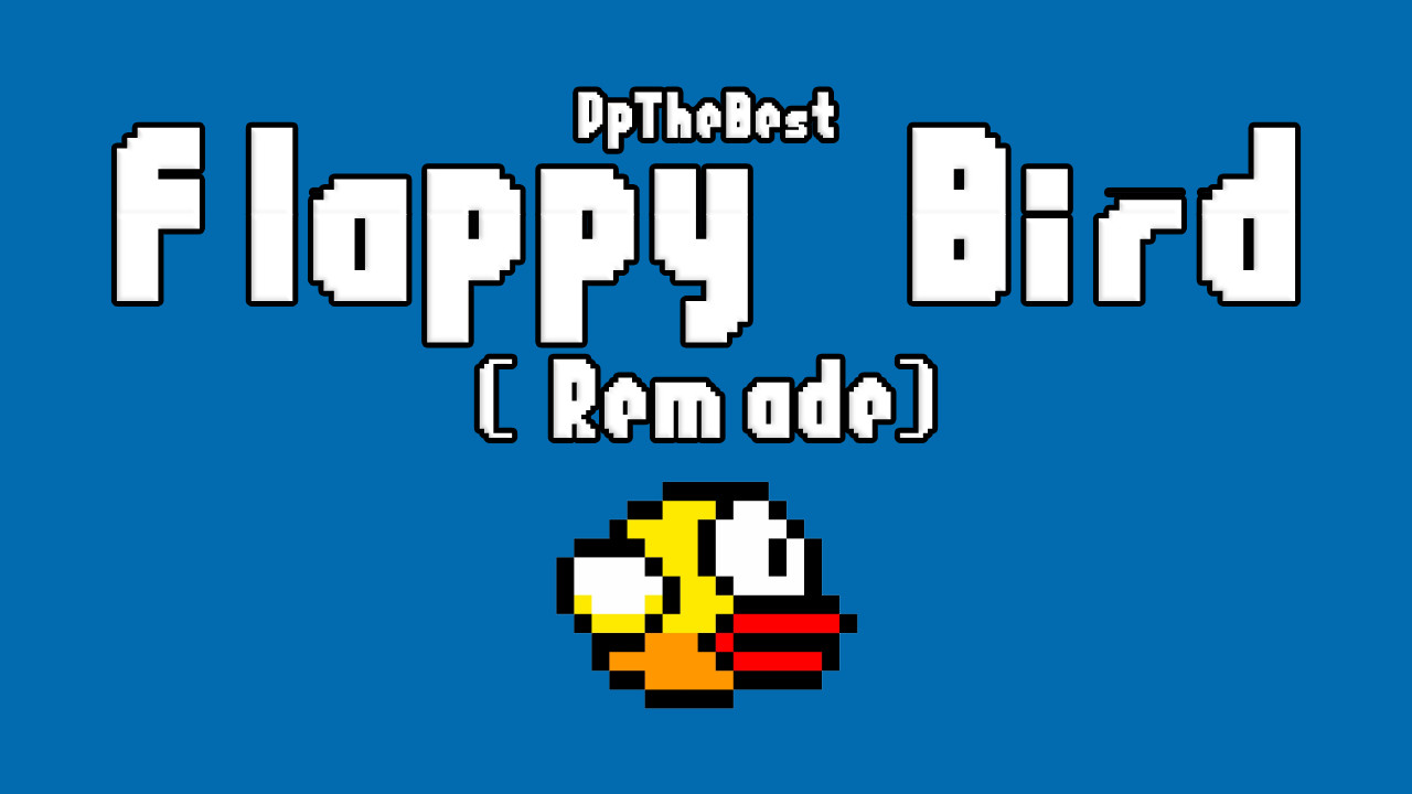 Flappy Bird Remake