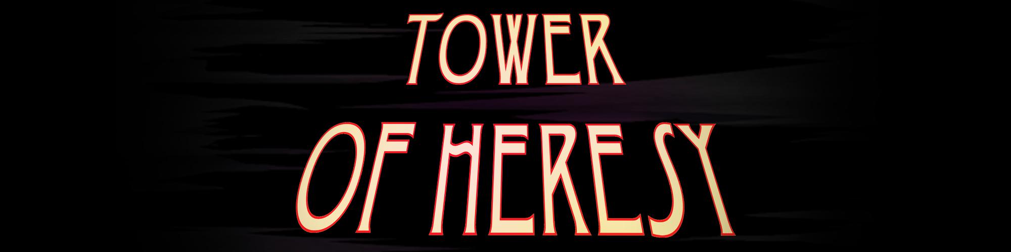 Tower of Heresy (Demo)