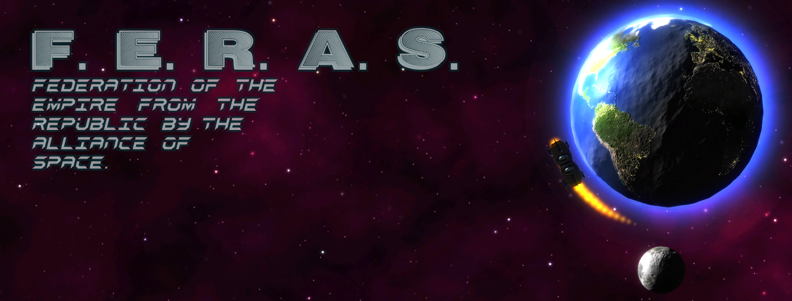 (FERAS) Federation of the Empire from the Republic by the Alliance of SPACE.