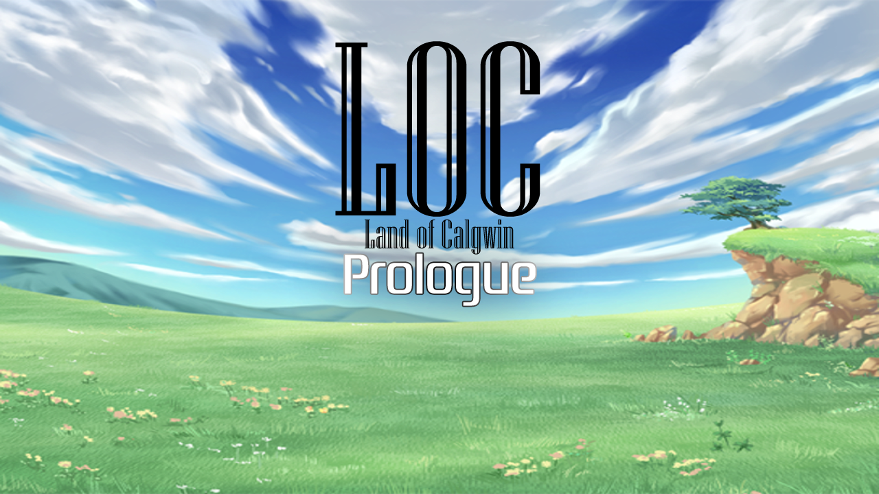 [LINUX] Land of Calgwin™: Prologue