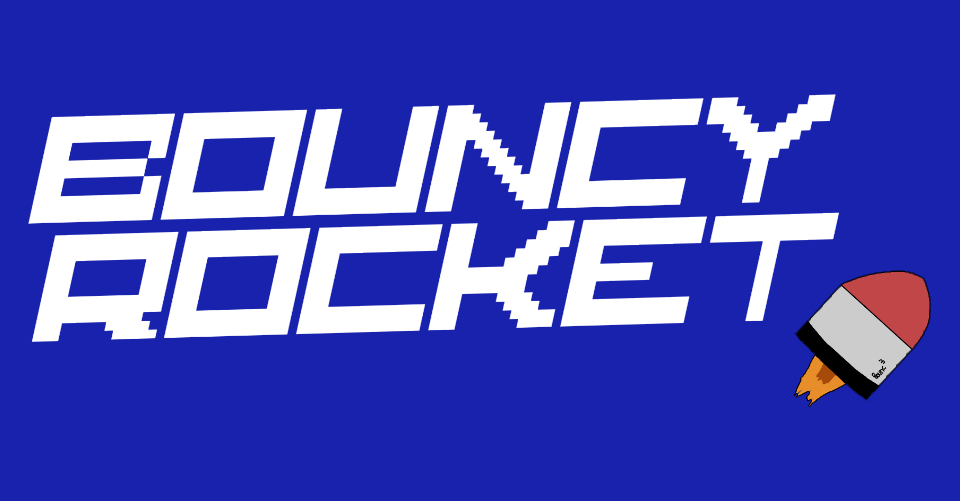 Bouncy Rocket