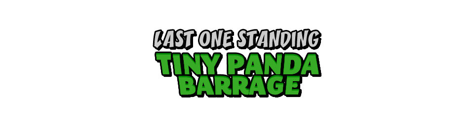 Last One Standing: Tiny Panda Barrage