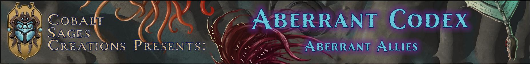 Aberrant Codex: Aberrant Allies (PF1E)