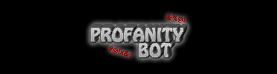 Profanity Bot