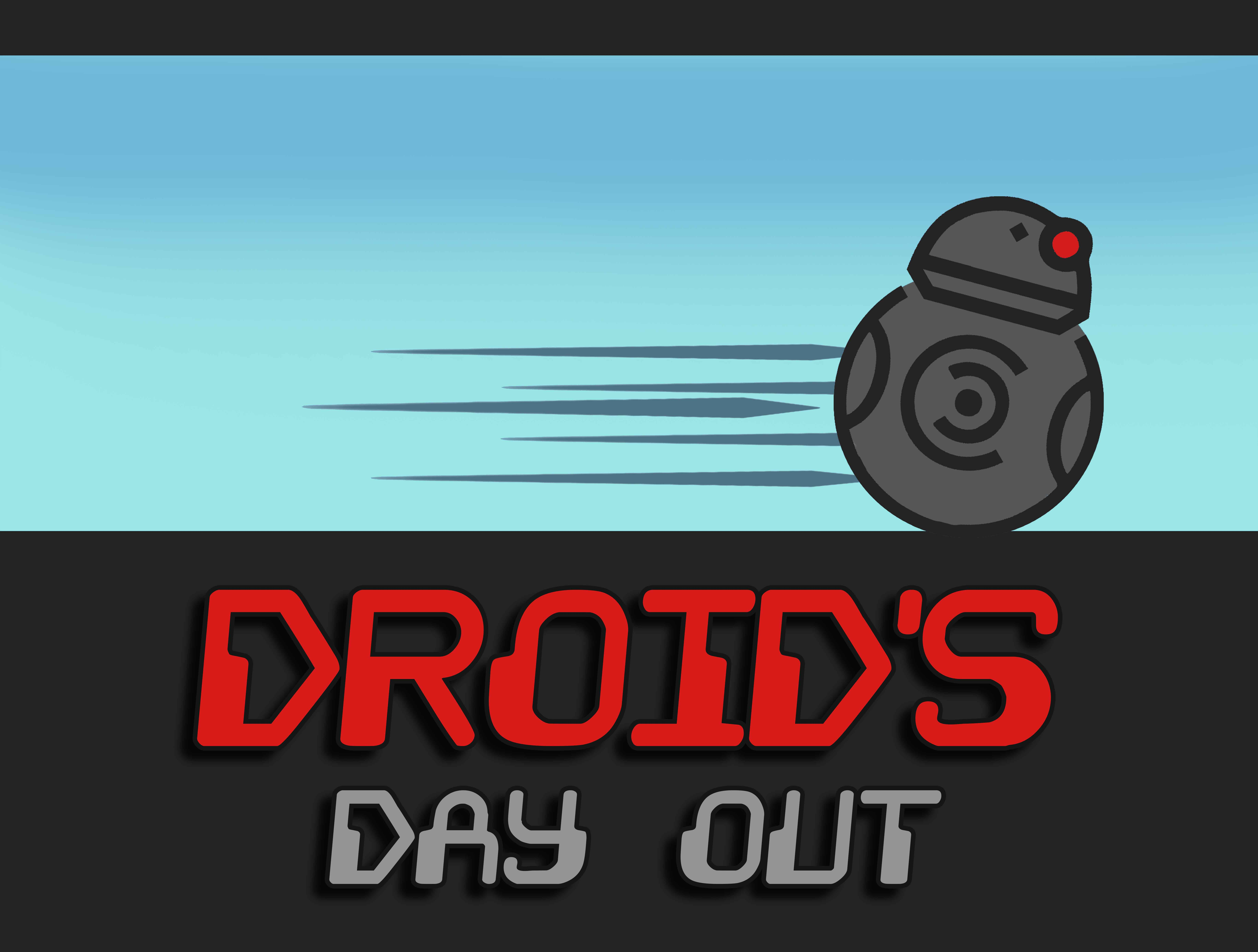 Droid's Day Out