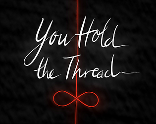 You Hold the Thread