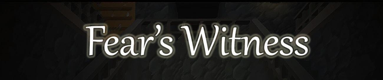 Fear's Witness
