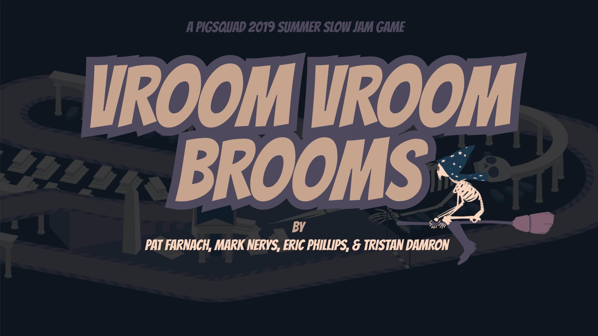Vroom Vroom Brooms