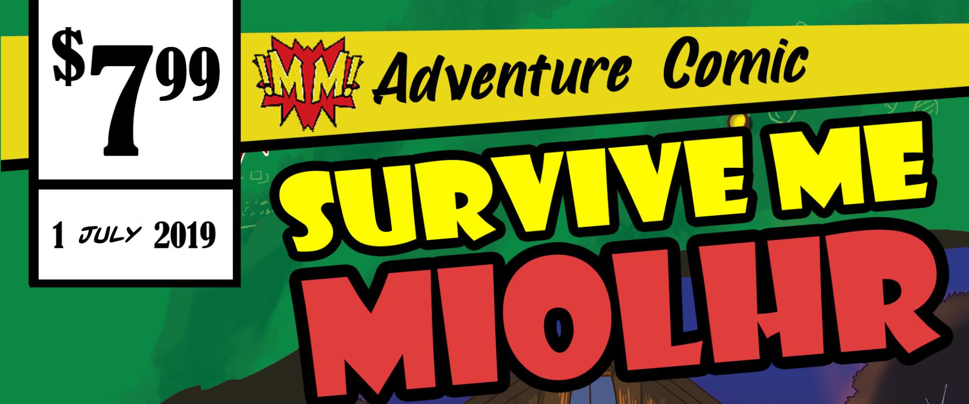 Survive Me Miolhr # 3