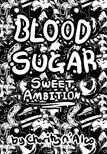 Blood Sugar : Sweet Ambition