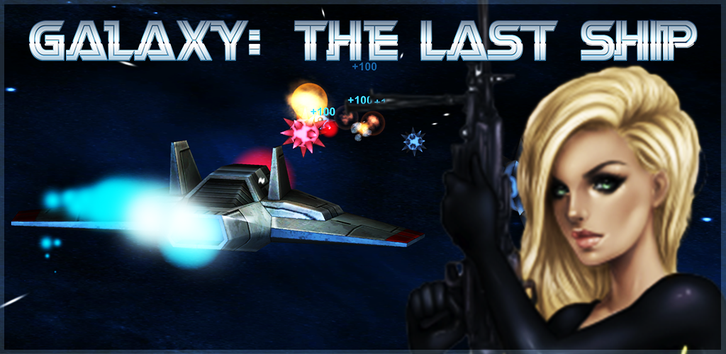 Galaxy: The Last Ship New Game