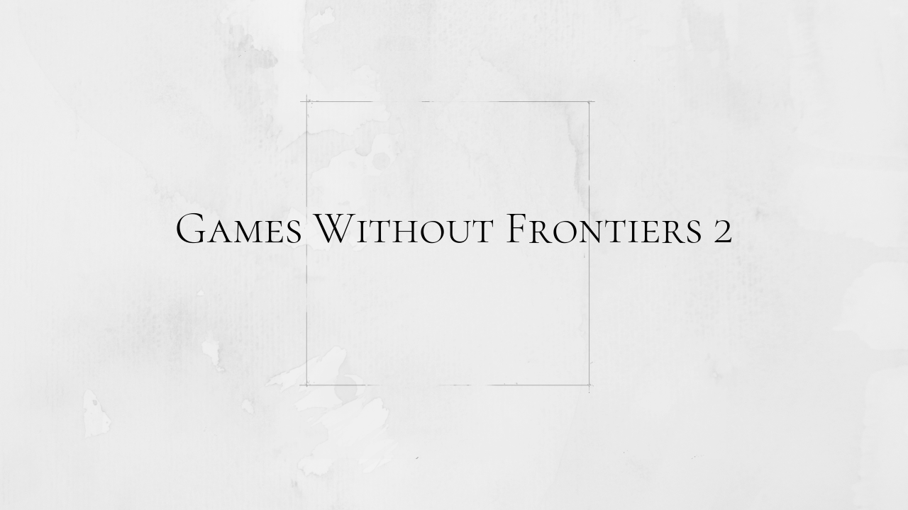 Games Without Frontiers 2(Original Japanese Edition)