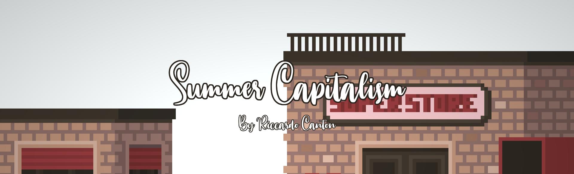 Summer Capitalism
