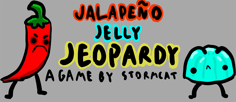 Jalapeño Jelly Jeopardy
