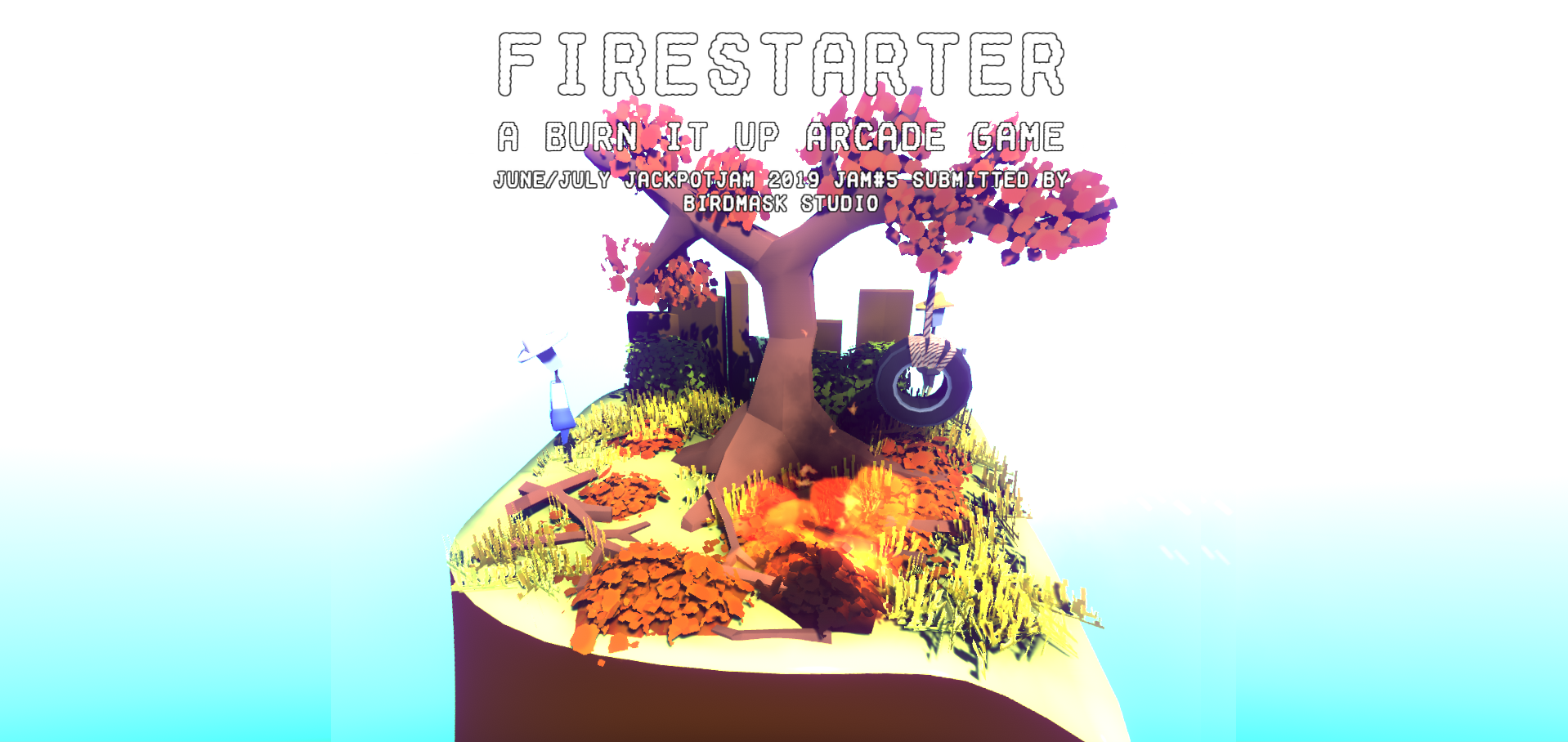 Firestarter: A Burn It Up Arcade Game