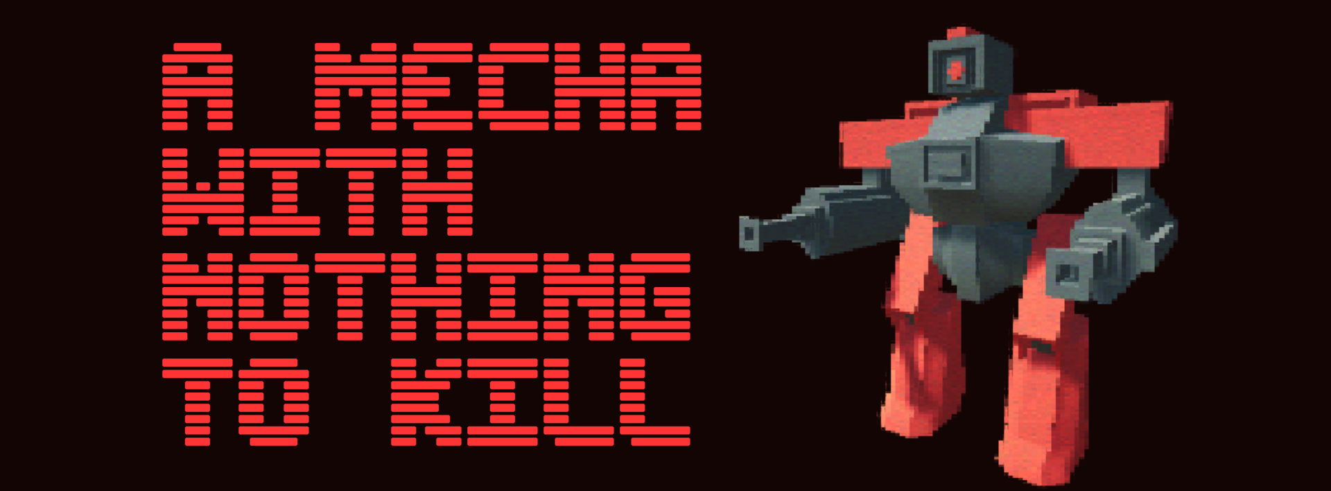 A Mecha With Nothing to Kill
