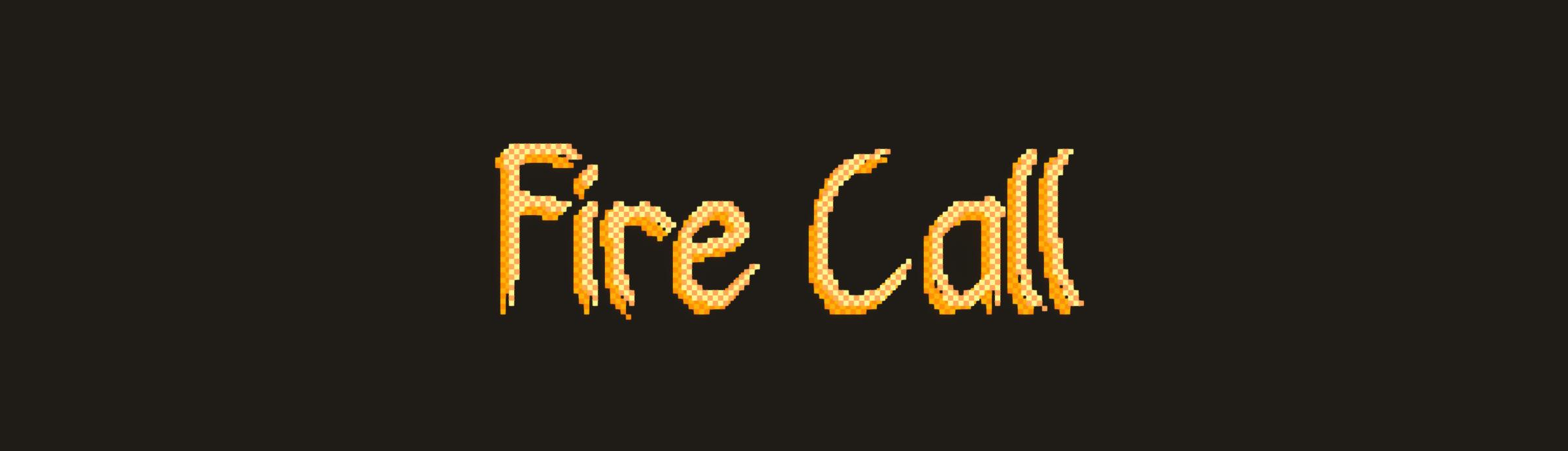Fire Call