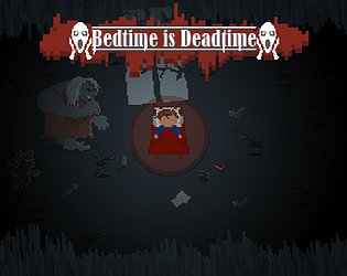 Bedtime is deadtime by Xanlosh for Geta Game Jam 8 - itch io
