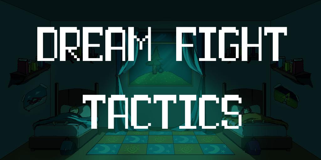 Dream Fight Tactics