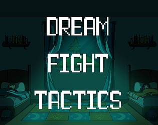 Dream Fight Tactics by Nippaaah, Dr4g0nsoul for Geta Game