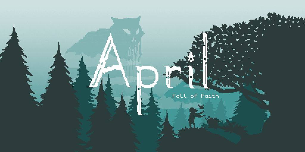 April – Fall of Faith