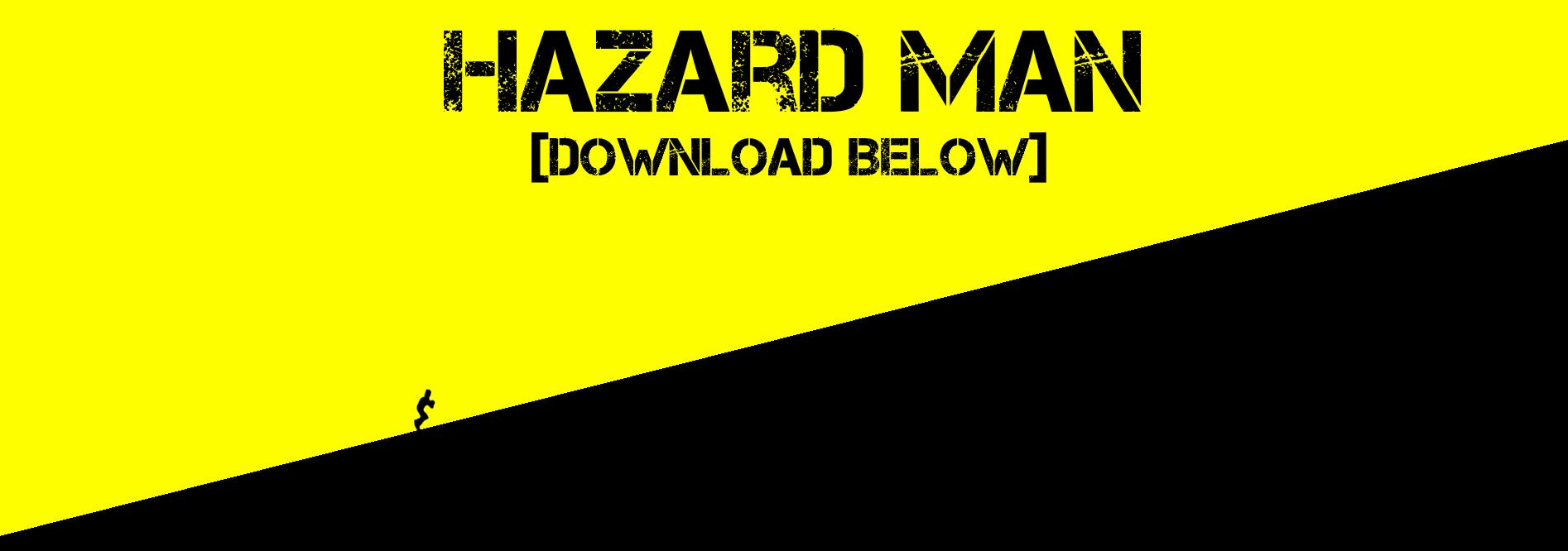 HazardMan [Prototype/GameJam]