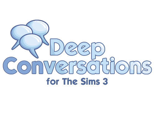 Deep Conversations for The Sims 3