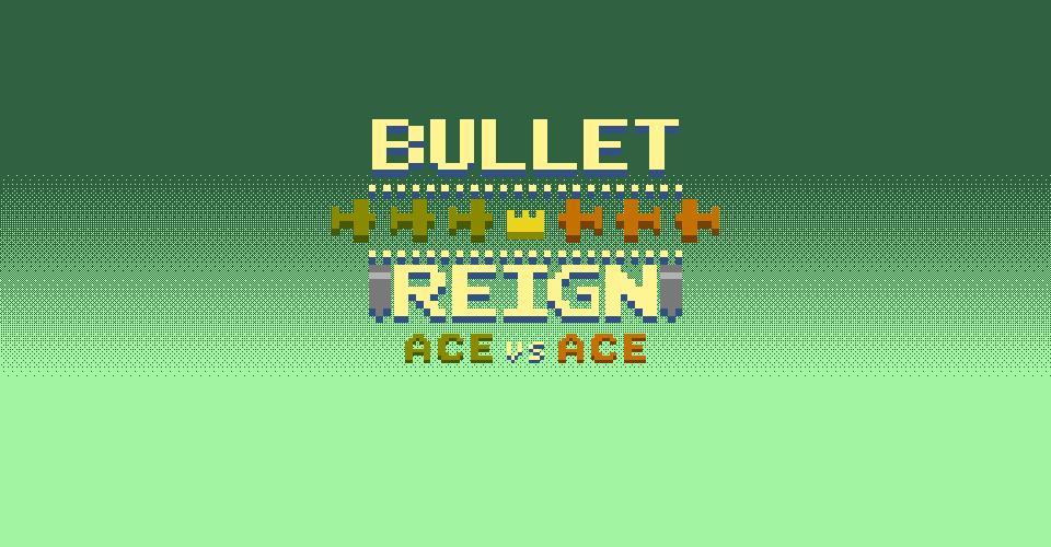 BulletReign