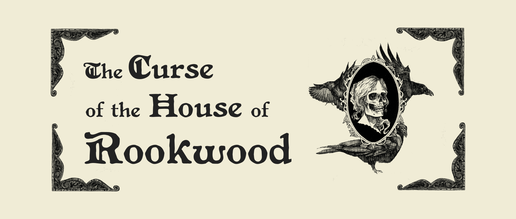The Curse of the House of Rookwood - Playtest