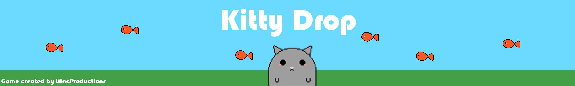 Kitty Drop