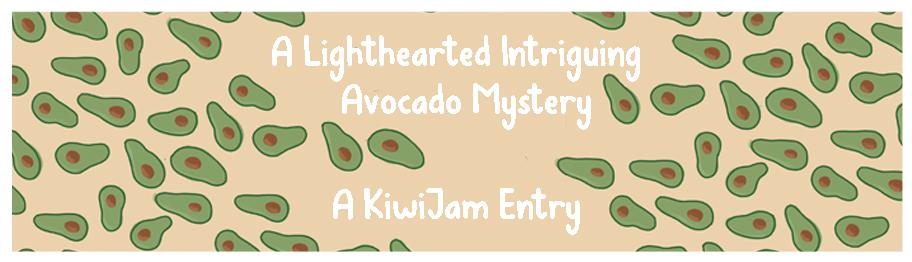 a lighthearted & intriguing avocado mystery