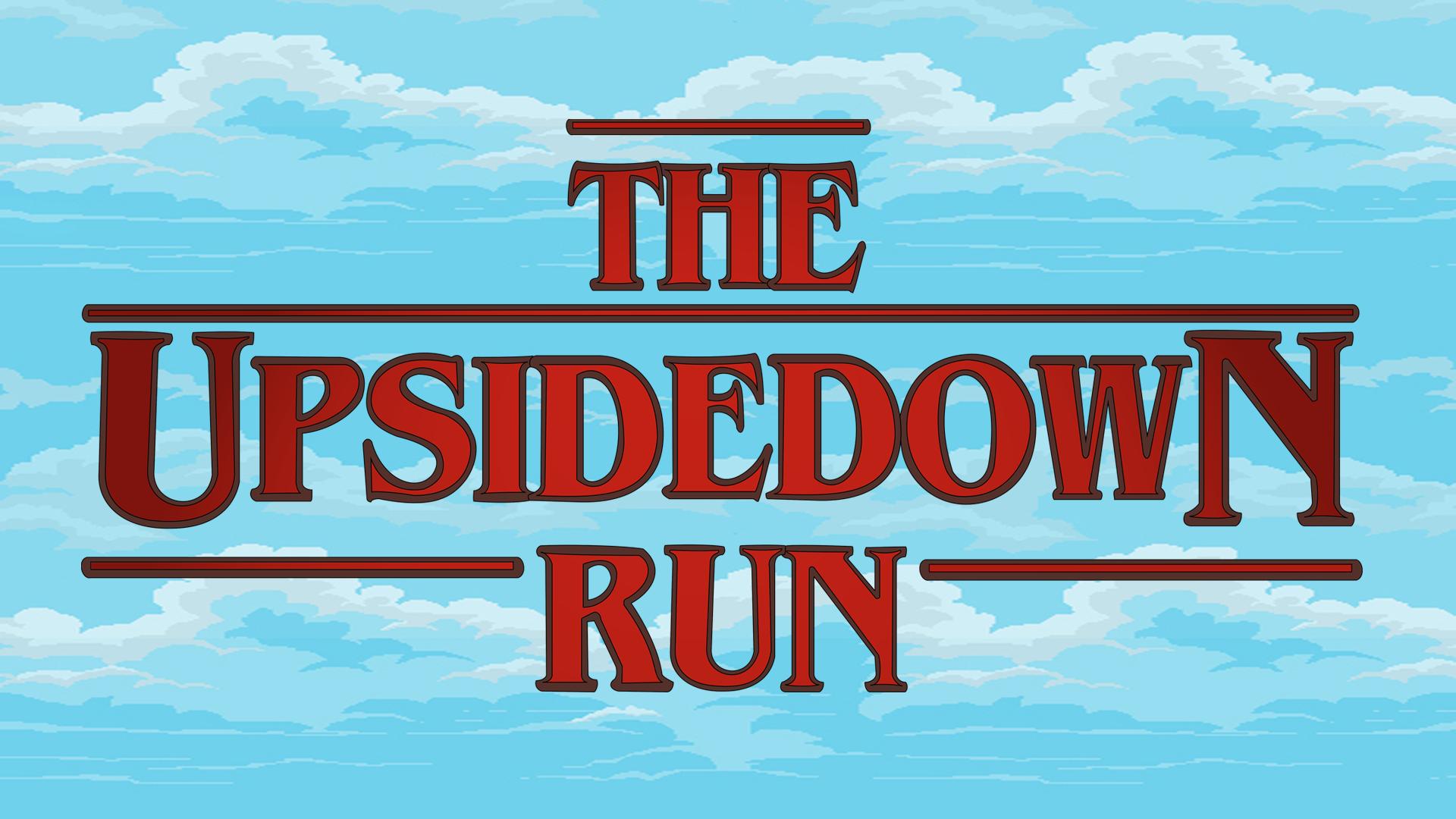 The Upside Down Run
