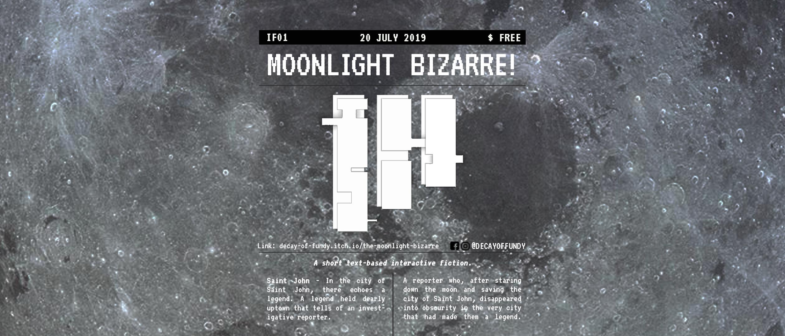 The Moonlight Bizarre