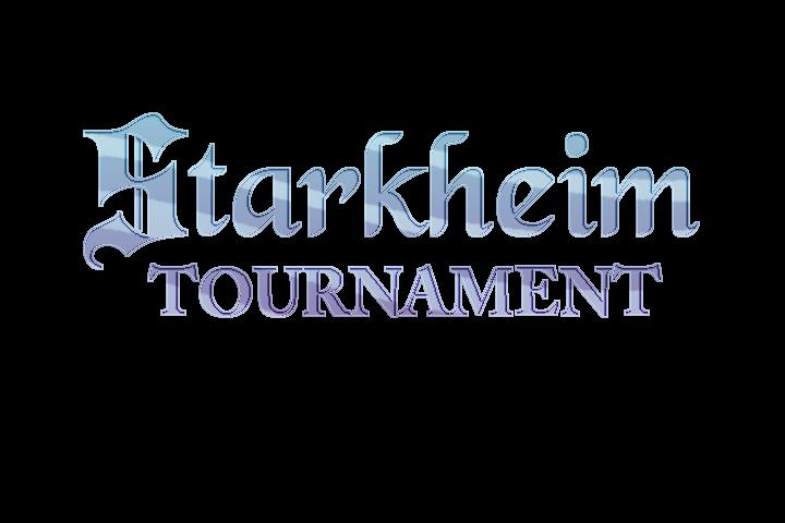 STARKHEIM TOURNAMENT