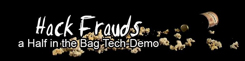 """Hack Frauds"" - A ""Half in the Bag"" Walking-Simulator"