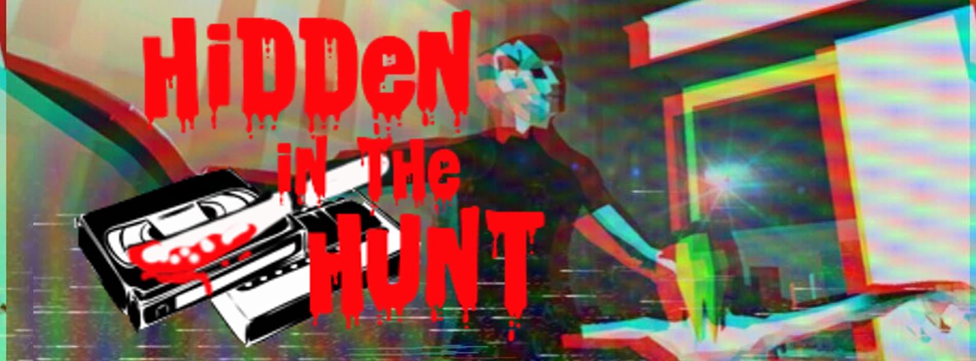 Hidden in the hunt
