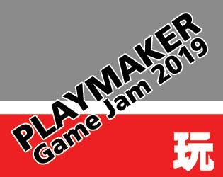 Playmaker Game Jam 2019
