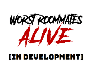 Worst Roommates Alive
