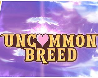 Uncommon Breed