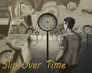 Slip Over Time