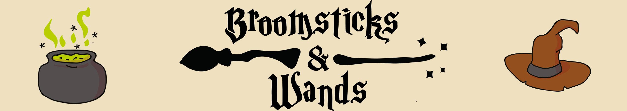 Broomsticks & Wands