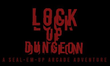 Lock-Up Dungeon