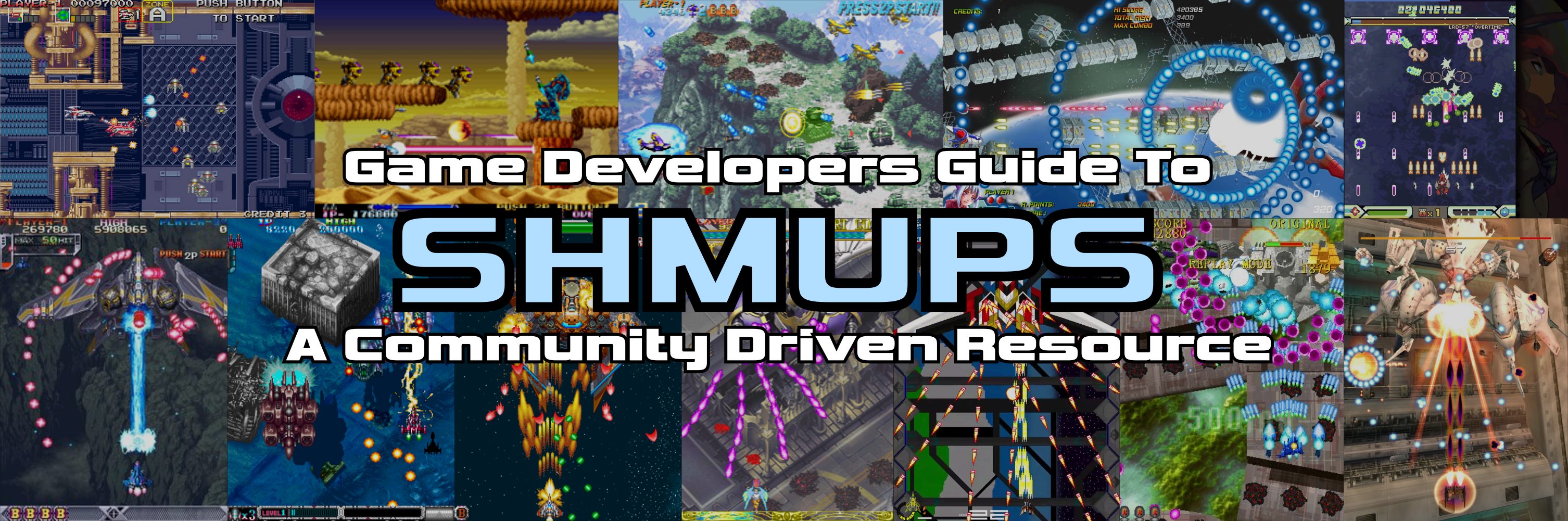 Game Developers Guide to SHMUPS: A Community Driven Resource