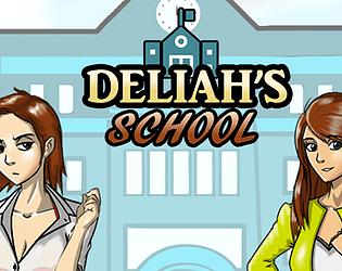 Deliah's School