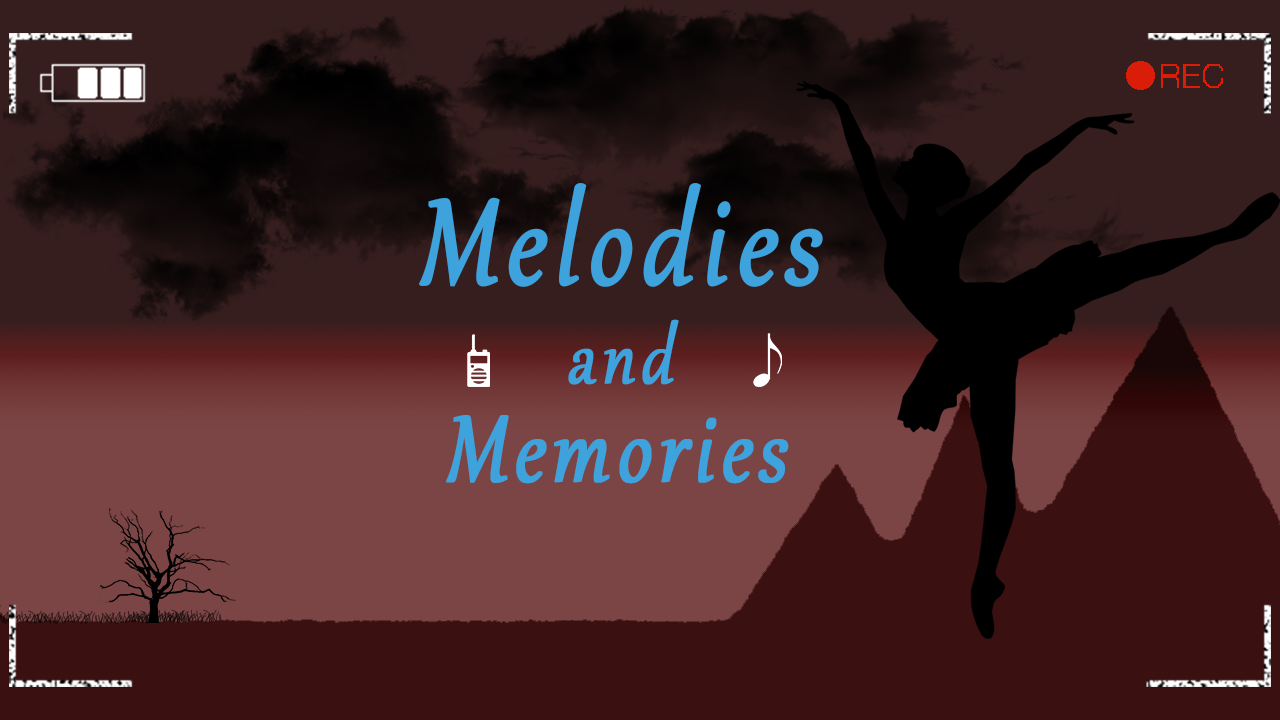 Melodies and Memories