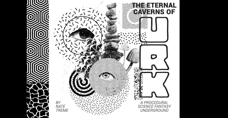 The Eternal Caverns Of Urk