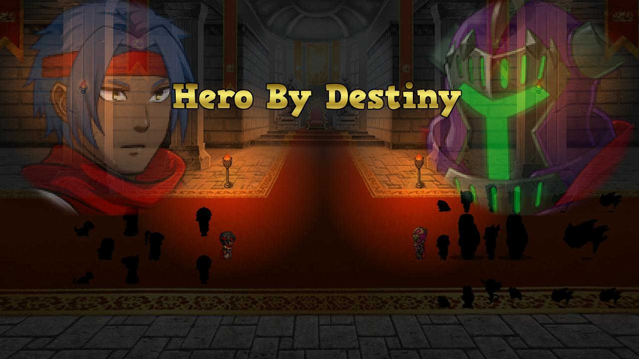 Hero By Destiny