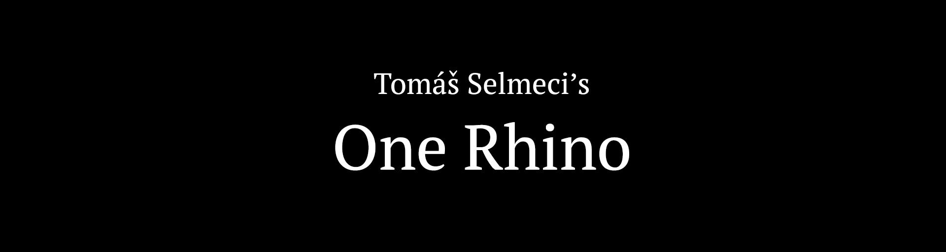 One Rhino